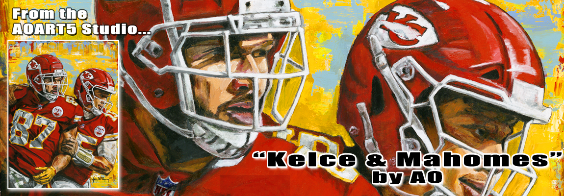 Patrick Mahomes Travis Kelce painting by Anthony AO Oropeza
