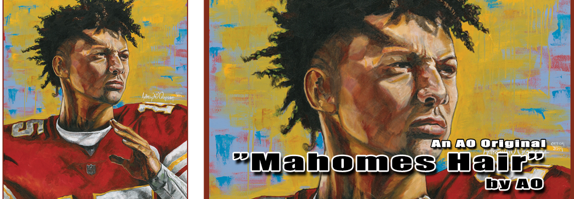 Mahomes Hairs by Anthony AO Oropeza