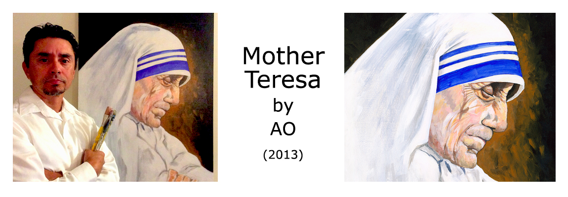 Anthony AO Oropeza's - Mother Teresa