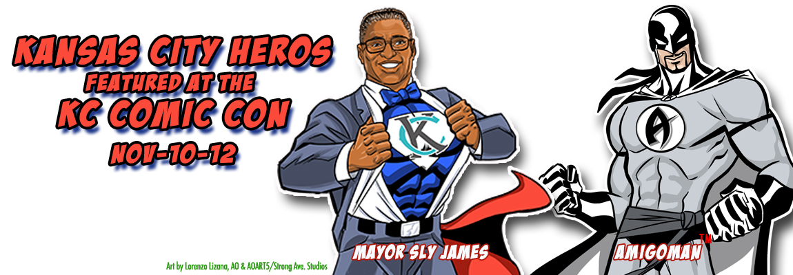 KC Heros - KC Comic Con with Mayor Sly James & Anthony AO Oropeza's - Kansas City Comic Con